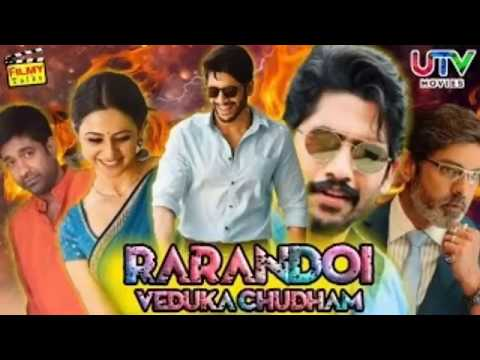 rarandoi-veduka-chudham-hindi-dubbed-movie-2019-|-confirm-update-|-naga-chaitanya,-rakul-preet