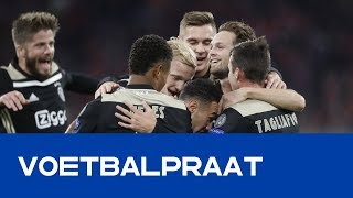 VOETBALPRAAT |  Ajax imponeert in Champions League