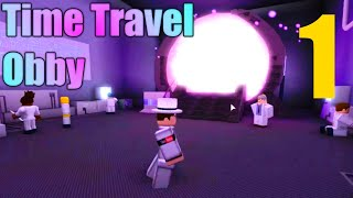 [ROBLOX: Time Travel Obby] - Lets Play Ep 1 - OLD ROBLOX!?!?