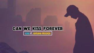 Baixar Kina - Can We Kiss Forever (Lyrics) ft. adriana proenza