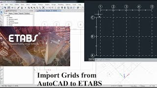 How to Import Grid Lines from AutoCAD to ETABS