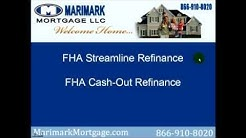 FHA Streamline Refinance and FHA Cash Out Refinance