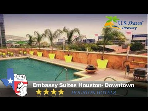 Embassy Suites Houston- Downtown - Houston Hotels, Texas