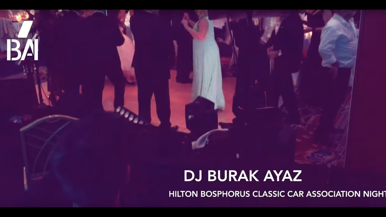 Burak Ayaz - Oldies Live Mix ( Istanbul Classic Car Association Night )