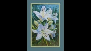 Живопись масляными красками. Лилии. Урок Oil painting. Lilies Lesson