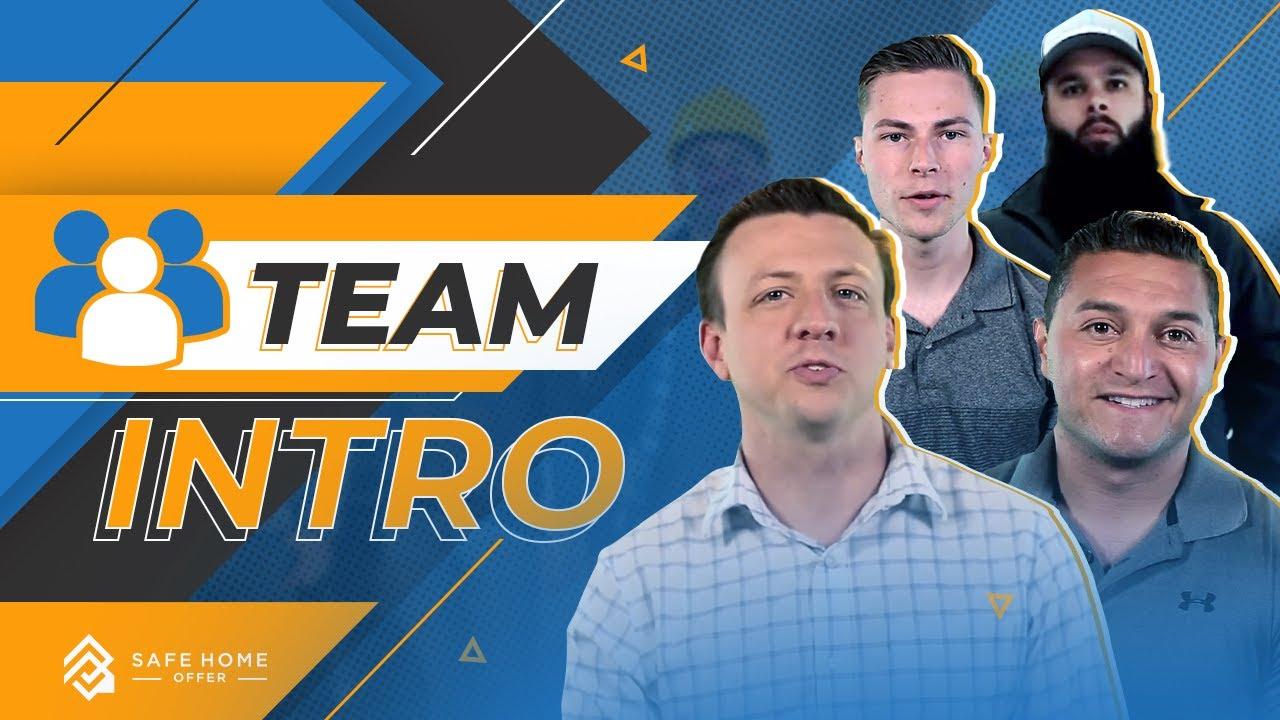 Team Intro - Safe Home Offer