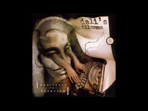 Dali's Dilemma - Manifesto For Futurism {Full Album} mp3