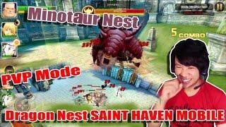 Dragon Nest Saint Haven (TH) Mobile Game - Minotaur Nest & PVP Mode