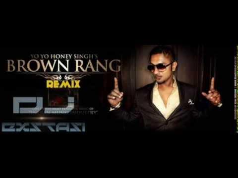 Brown Rang - Yo Yo Honey Singh( DJ EXSTASI REMIX)