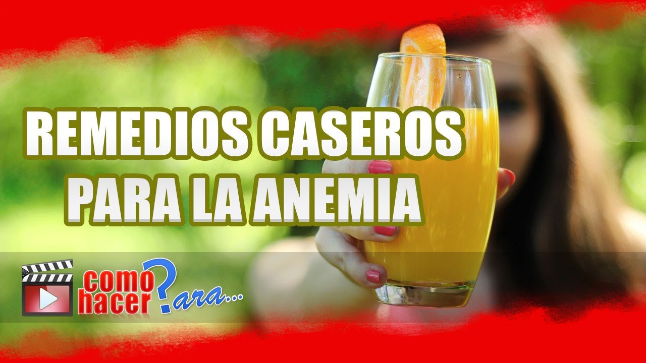 remedios para la anemia grave