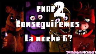 Fnaf 2 noche 6 en directo, otra vez (Lo consigo)