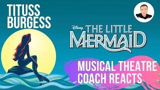 Musical Theatre Coach Reacts (LITTLE MERMAID, Tituss Burgess) Under The Sea.