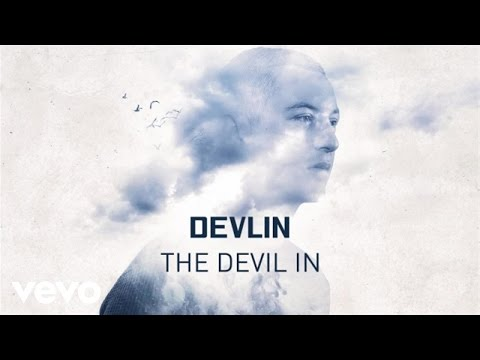 Devlin - The Devil In (Official Audio)