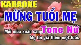 Karaoke Mừng Tuổi Mẹ Tone Nữ Nhạc Sống | Trọng Hiếu