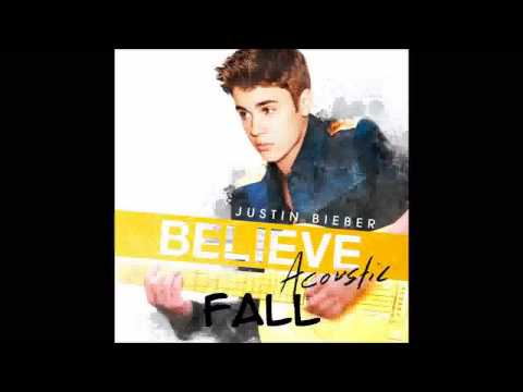 Justin Bieber - Fall (Acoustic) (with Lyrics)