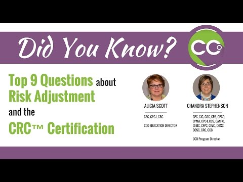 Top 9 Questions Every Medical Coder Asks About Risk Adjustment and the CRC(TM) Certification