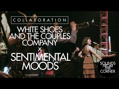 Sounds From The Corner :  Collaboration #2 White Shoes and The Couples Company x Sentimental Moods