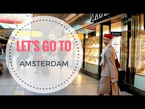 TRAVELING WITH AN EMIRATES FLIGHT ATTENDANT - CREW VLOG in AMSTERDAM