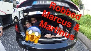 ROBBED MARCUS AND MARTINUS !
