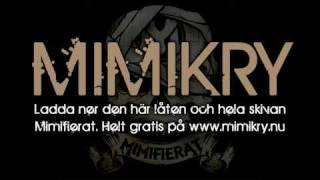 Mimikry - Var sover du i natt