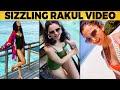 Video: Hot Rakul Preet Singh's Maldives Vacation Celebration