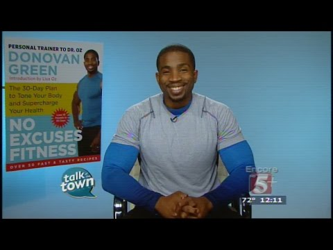 Celebrity Trainer Author Donovan Green On Staying Motivated