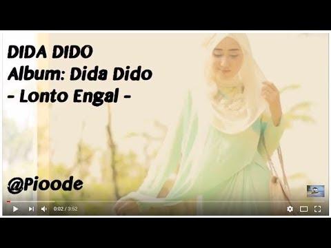 Lagu Sumbawa | Lirik Dida Dido   | Lonto Engal