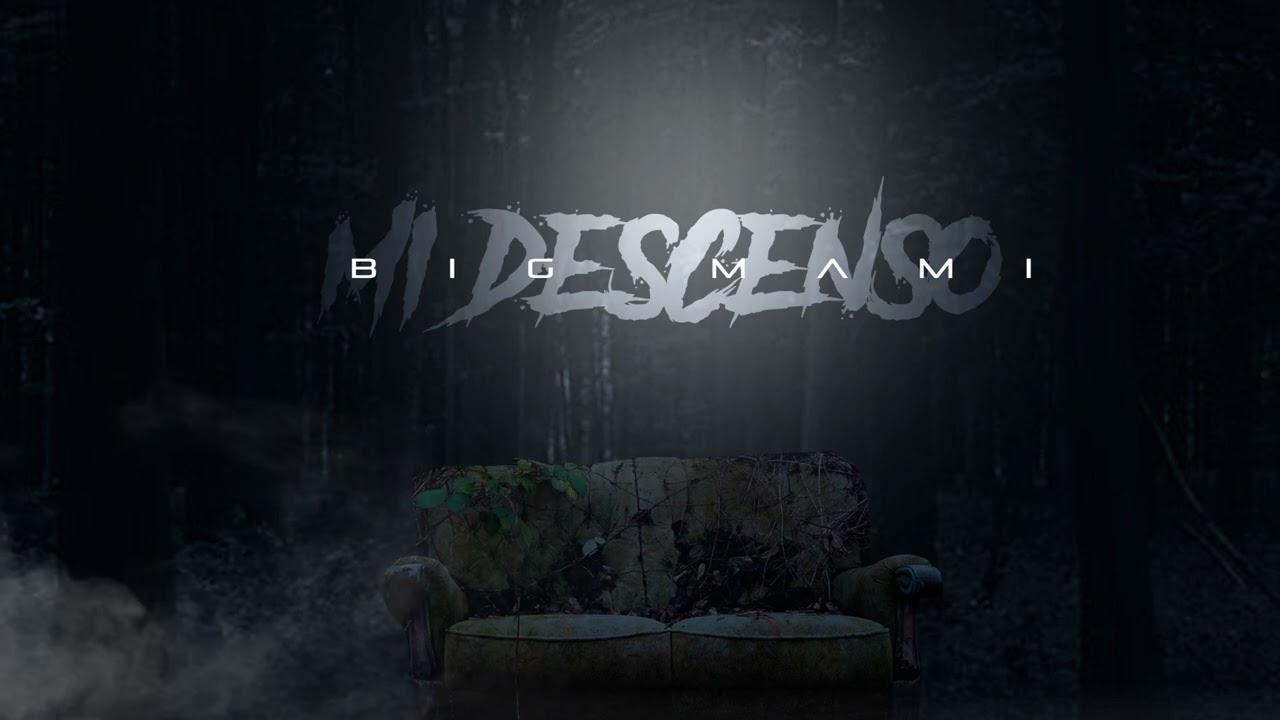 Big Mami - Mi Descenso (Official Audio)