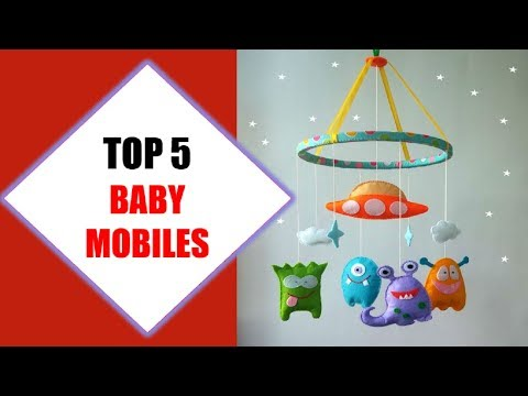 Top 5 Best Baby Mobiles 2018 | Best Baby Mobile Review By Jumpy Express