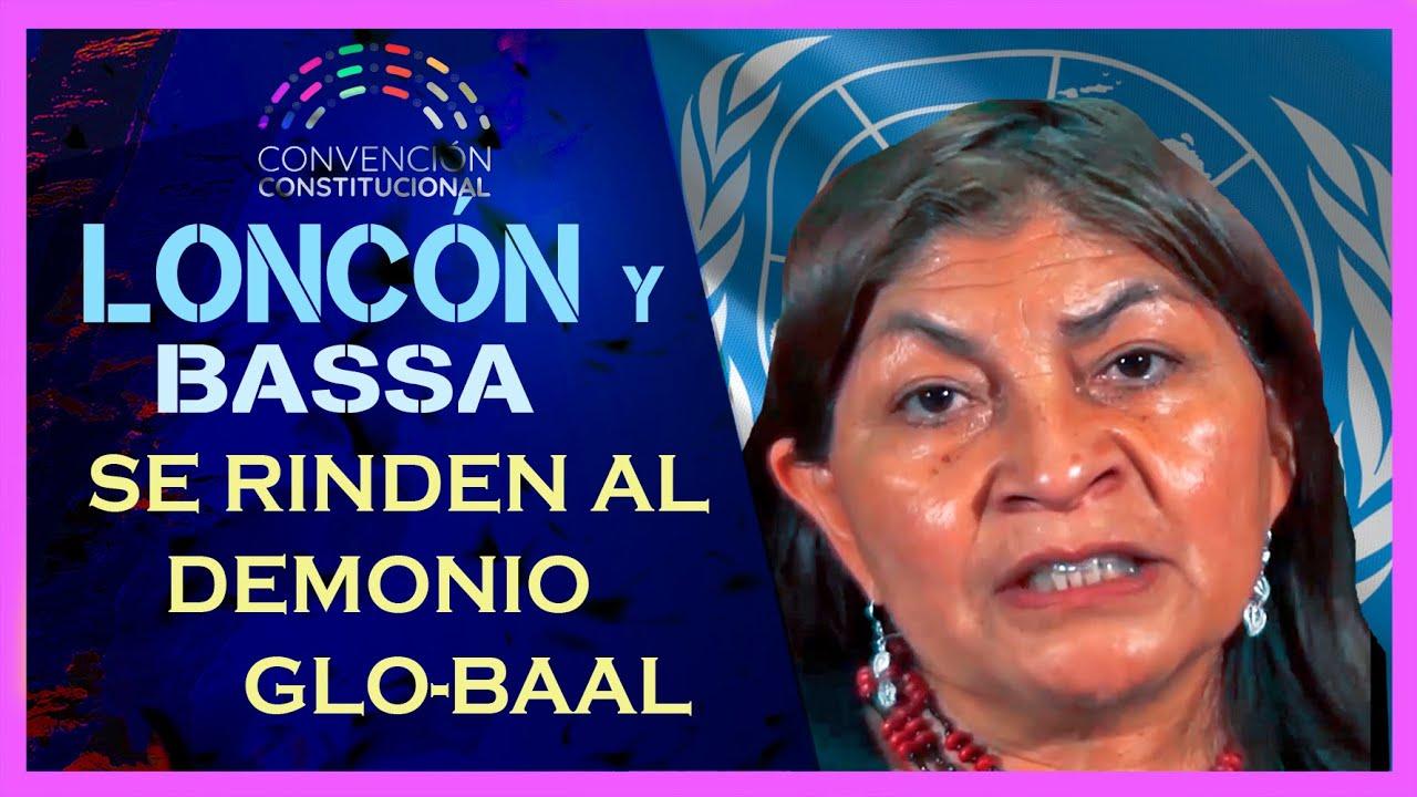 Elisa Loncon y Jaime Bassa se rinden humillantemente a la ONU