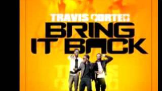 Bring It Back - Travis Porter - Clean