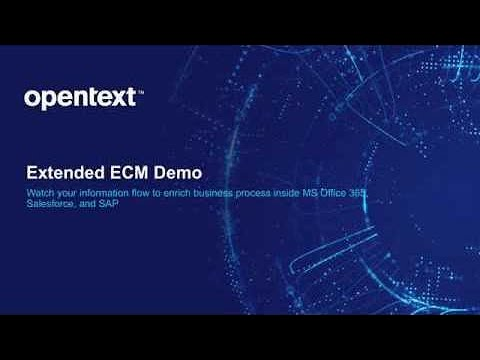 OpenText Extended ECM Demo: Content embedded in MS Office 365, Salesforce, and SAP