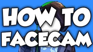 HOW TO FACECAM (EASY)