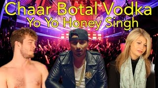 Chaar botal vodka full song feat. yo yo honey singh | reaction | head spread | bollywood