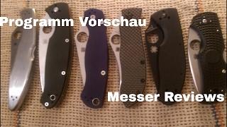 Programm Vorschau - Messer Reviews