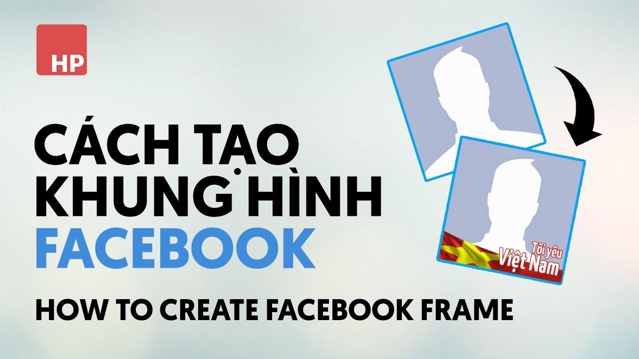 cách tạo khung hình cho facebook | HPphotoshop.com