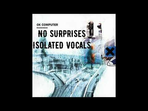 Radiohead - No Surprises (Isolated Vocals)