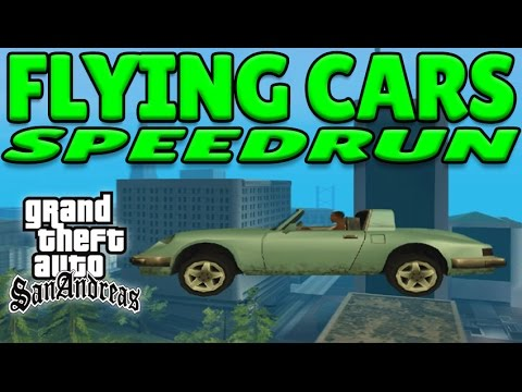 GTA San Andreas FLYING CARS Speedrun - Any%