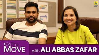 Ali Abbas Zafar | On The Move | Anupama Chopra | Bharat | Salman Khan | Film Companion