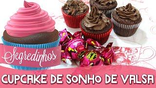 Como fazer Cupcake Surpresa de Sonho de Valsa - Segredinhos #33