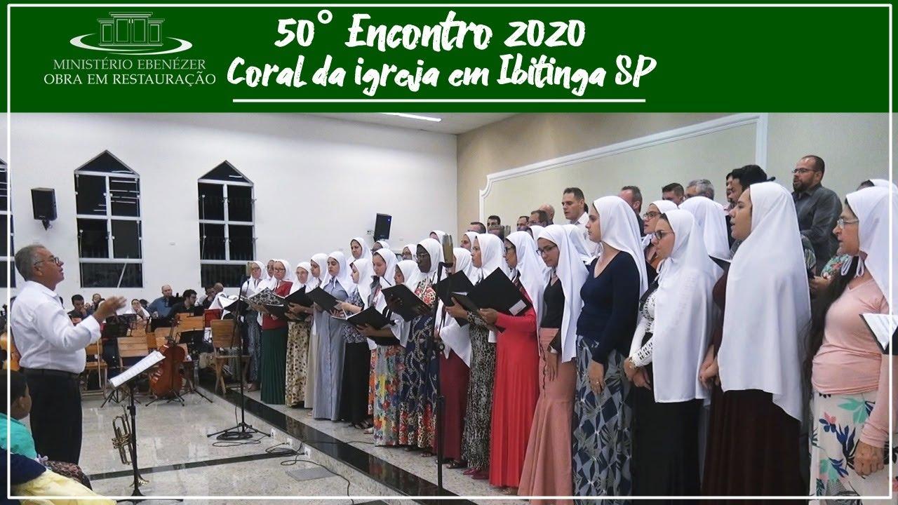 Ide por todo o mundo, pregai o evangelho a toda criatura - 50� Encontro 2020 - Coral
