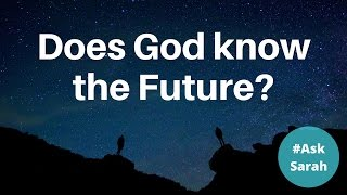 Future Does god know the