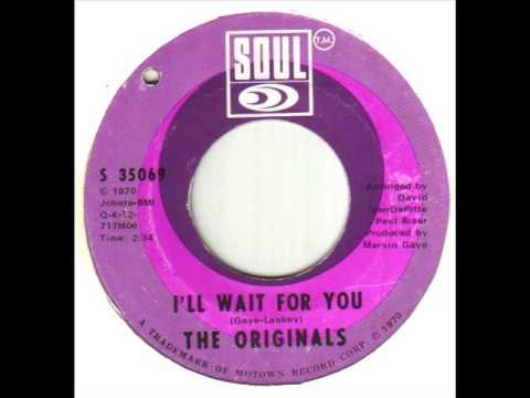 The Originals I'll Wait For You
