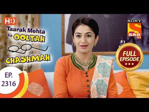 Taarak Mehta Ka Ooltah Chashmah - तारक मेहता - Ep 2316 - Full Episode - 17th October, 2017