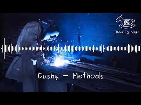 Cushy - Methods [Rocking Cogs] Mp3