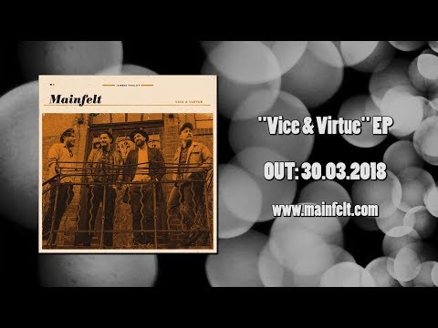 MAINFELT - Vice&Virtue EP - Trailer