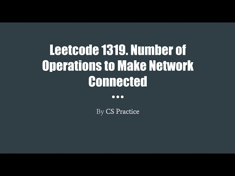 Leetcode 1319: Number Of Operations To Make Network Connected