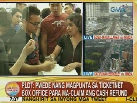 UB: PLDT: Pwede nang magpunta sa ticketnet box office para ma-claim ang cash refund