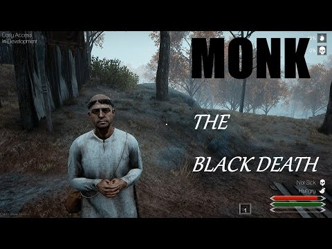 THE MONK  - THE BLACK DEATH EP. 5 | Beta Gameplay | PART1