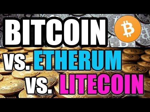 BUY BITCOIN Vs. Ethereum Vs. Litecoin